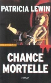 Chance Mortelle - Couverture - Format classique