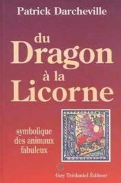 Dragon a la licorne (du) - Couverture - Format classique