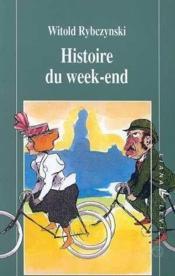Histoire du week end - Couverture - Format classique