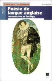 Poesie de langue anglaise ; introduction et florilège (2e édition) - Couverture - Format classique