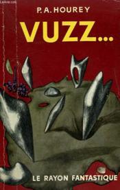 Vuzz... .Collection : Le Rayon Fantastique. - Couverture - Format classique