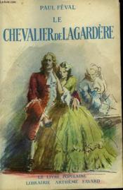 Le Chevalier De Lagardere. Collection Le Livre Populaire N° 11. - Couverture - Format classique