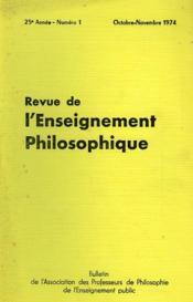 REVUE DE L'ENSEIGNEMENT PHILOSOPHIQUE, 25e ANNEE, N° 1, OCT.-NOV. 1974 - Couverture - Format classique