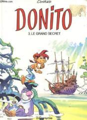 Une Aventure De Donito - 3. Le Grand Secret - Couverture - Format classique