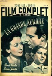 Tous Les Jeudis Film Complet N° 117 - La Grande Aurore - Couverture - Format classique