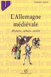 L'allemagne médiévale : histoire, culture, société - Intérieur - Format classique