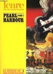 Icare N°98 - Pearl Harbour -Tome I - La Guerre Du Pacifique 1 - Couverture - Format classique