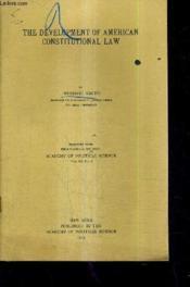 The Development Of American Constitutional Law (Plaquette). - Couverture - Format classique
