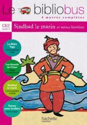 telecharger LE BIBLIOBUS T.3 – CE2 – Sinbad le marin – livre de l'eleve livre PDF en ligne gratuit