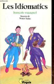 Idiomatics Francais-Espagnol (Les) - Couverture - Format classique