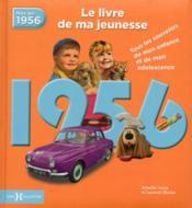 1956 ; le livre de ma jeunesse - Couverture - Format classique