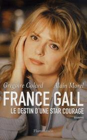 France Gall ; le destin d'une star courage - Intérieur - Format classique