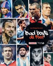 Les bad boys du foot - Couverture - Format classique