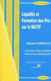 Liquidite Et Formation Des Prix Sur Le Matif - Couverture - Format classique