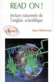 Read On ! Lecture Raisonnee De L'Anglais Scientifique - Couverture - Format classique