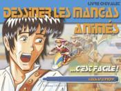 Dessiner les mangas animés, c'est facile ! - Couverture - Format classique