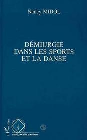Demiurgie Dans Les Sports Et La Danse - Intérieur - Format classique
