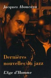 Dernières nouvelles du jazz - Couverture - Format classique