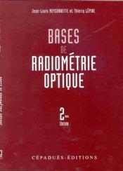 Bases de radiometrie optique ; 2e edition - Intérieur - Format classique