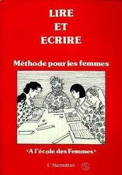 Lire Et Ecrire ; Methode Pour Les Femmes - Intérieur - Format classique