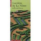 Les jardins de le notre en ile-de-france, (version anglaise) - Couverture - Format classique