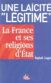 Laicite legitime la france et ses religions d'etat (une) - Intérieur - Format classique