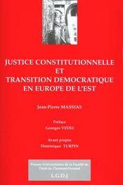 Justice constitutionnelle et transition démocratique en Europe de l'est - Intérieur - Format classique