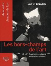 L'art en difficultés ; psychiatrie, prisons, quelles actions artistiques? - Intérieur - Format classique