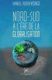 Nord-Sud à l'ère de la globalisation - Couverture - Format classique