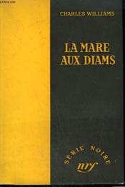 La Mare Aux Diams. ( Scorpion Reef ). Collection : Serie Noire Sans Jaquette N° 334 - Couverture - Format classique