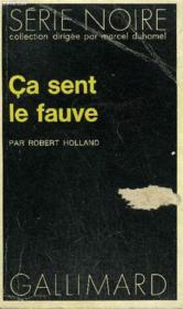 Collection : Serie Noire N° 1516 Ca Sent Le Fauve - Couverture - Format classique