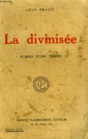 La Divinisee. Roman D'Une Femme. - Couverture - Format classique