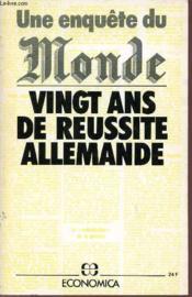 Vingt Ans De Reussite Allemande / Une Enquete Du Monde. - Couverture - Format classique