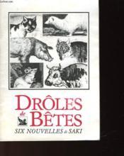 Droles De Betes Six Nouvelles De Saki - Couverture - Format classique