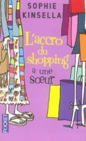 L'accro du shopping a une soeur - Couverture - Format classique