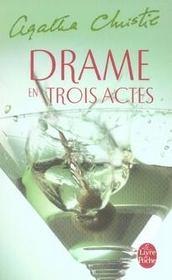 Drame en trois actes - Intérieur - Format classique