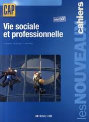 Vie Sociale Et Professionnelle Cap - Couverture - Format classique