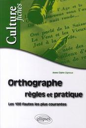 Orthographe ; règles et pratique - Couverture - Format classique