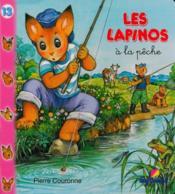 LAPINOS T.13 ; à la pêche - Couverture - Format classique