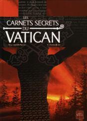 Les carnets secrets du Vatican t.1 ; tombée du ciel - Intérieur - Format classique