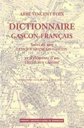 Dictionnaire gascon-francais (Landes) ; lexique francais-gascon et d'éléments d'un thésaurus gascon - Intérieur - Format classique
