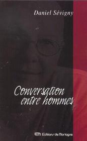 Conversation entre hommes - Intérieur - Format classique