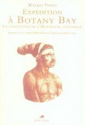 Expédition à botany bay ; la fondation de l'australie coloniale - Intérieur - Format classique