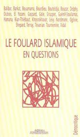 Le foulard islamique en questions - Couverture - Format classique