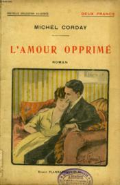 L'Amour Opprime. Collection : Nouvelle Collection Illustree N° 12 - Couverture - Format classique