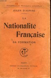 La Nationalite Francaise. Sa Formation. Collection : Bibliotheque De Philosophie Scientifique. - Couverture - Format classique