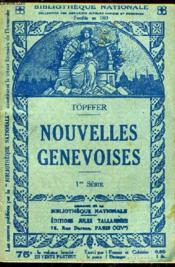 Nouvelles Genevoises 1re Serie. - Couverture - Format classique