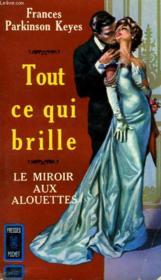 Tout Ce Qui Brille - All That Glitters - Couverture - Format classique