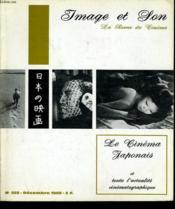 REVUE DE CINEMA - IMAGE ET SON N° 222 - LE CINEMA JAPONAIS et toute l'actualité cinématographique - Couverture - Format classique