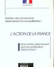 Maitrise des armements ; non proliferation et desarmement ; l'action de la france - Intérieur - Format classique